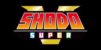 SHODO SUPER